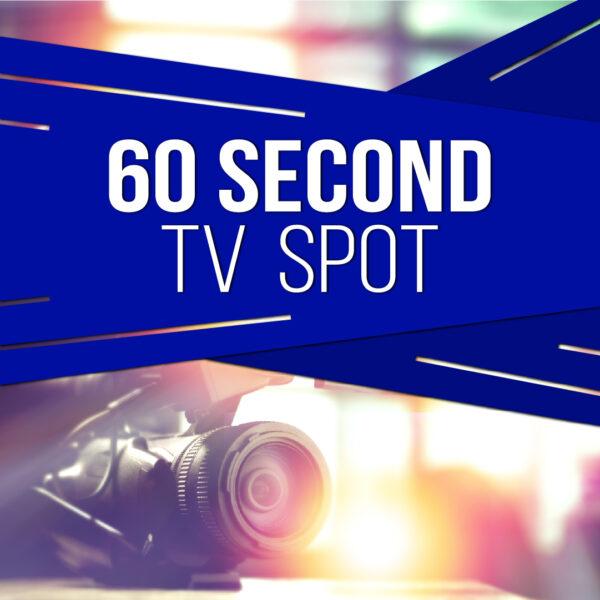 :60 Second TV-Digital Commercials